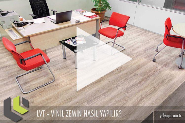 LVT – Vinil Zemin Kaplama Nasıl Yapılır?