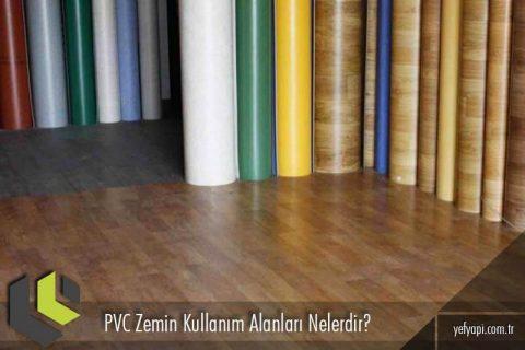 PVC Zeminler Nerelerde Kullanılır?